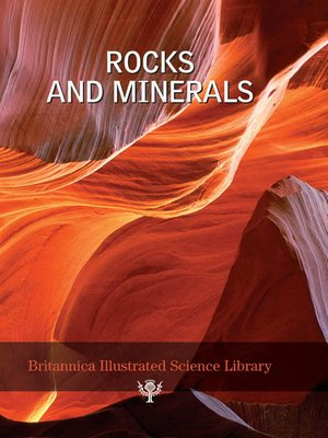 cover image of Britannica Illustrated Science Library: Rocks and Minerals