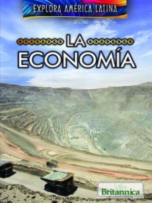 cover image of La economía (The Economy of Latin America)