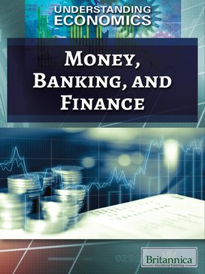cover image of Money, Banking, and Finance