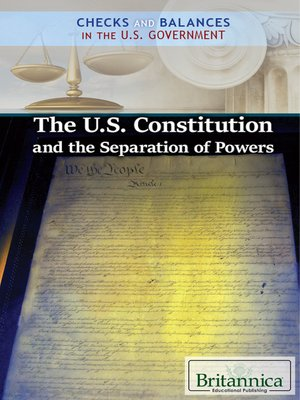 cover image of The U.S. Constitution and the Separation of Powers