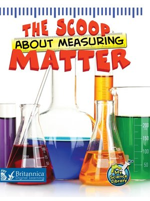cover image of The Scoop About Measuring Matter