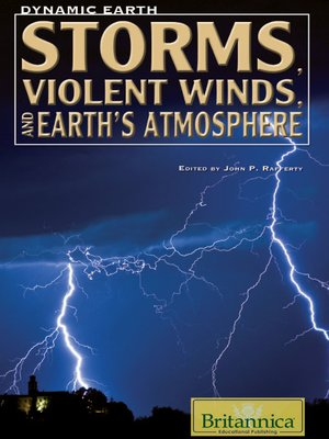 cover image of Storms, Violent Winds, and Earth's Atmosphere