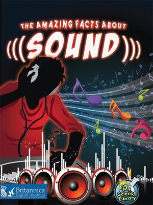 cover image of The Amazing Facts About Sound