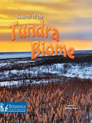 cover image of Seasons of the Tundra Biome