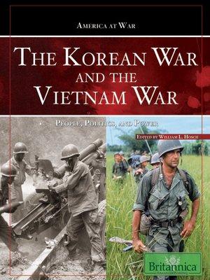 cover image of The Koren War and The Vietnam War