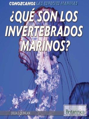 cover image of ¿Qué son los invertebrados marinos?