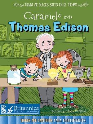 cover image of Caramelo con Thomas Edison (Toffee with Thomas Edison)