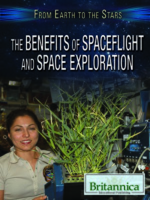 cover image of The Benefits of Spaceflight and Space Exploration