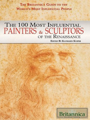 cover image of The 100 Most Influential Painters & Sculptors of the Renaissance