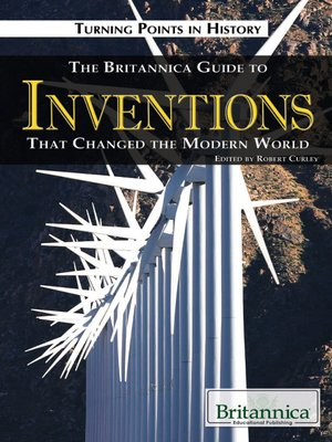 cover image of The Britannica Guide to Inventions That Changed the Modern World