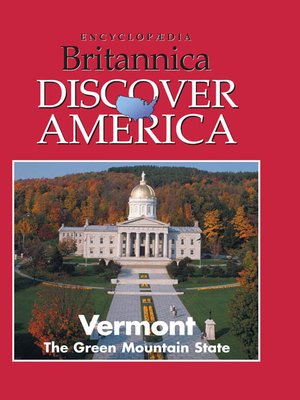 cover image of Vermont: The Green Mountain State