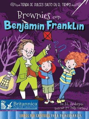 cover image of Brownies con Benjamín Franklin (Brownies with Benjamin Franklin)
