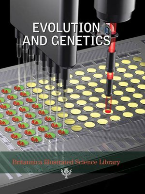 cover image of Britannica Illustrated Science Library: Evolution and Genetics