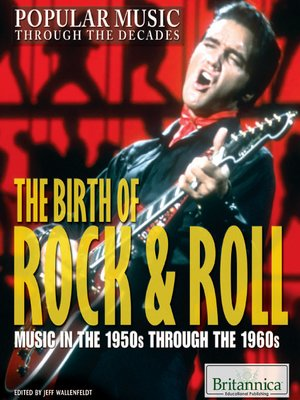 cover image of The Birth of Rock & Roll