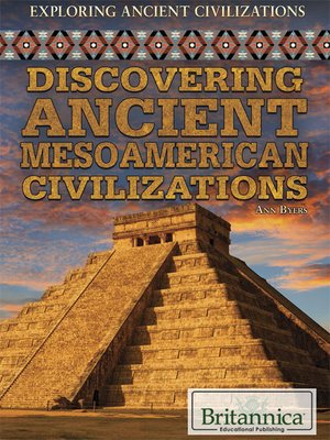 cover image of Discovering Ancient Mesoamerican Civilizations