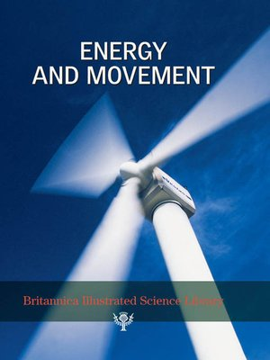 cover image of Britannica Illustrated Science Library: Energy and Movement