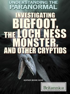 cover image of Investigating Bigfoot, the Loch Ness Monster, and Other Cryptids