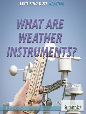 cover image of What Are Weather Instruments?