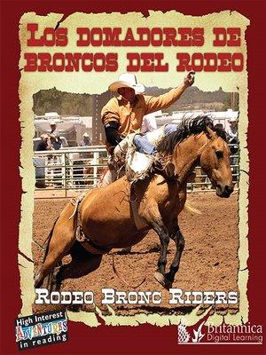 cover image of Los domadores de broncos del rodeo (Rodeo Bronc Riders)