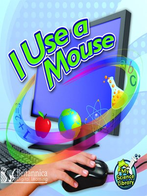 cover image of I Use a Mouse