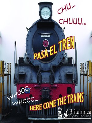 cover image of CHU... CHUU... Pasa el tren (WHOOO, WHOOO... Here Come the Trains)