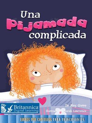 cover image of Una pijamada difícil (A Tricky Sleepover)