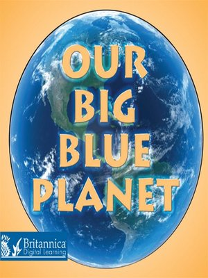 cover image of Our Big Blue Planet
