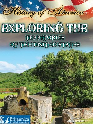 cover image of Exploring The Territories of the United States