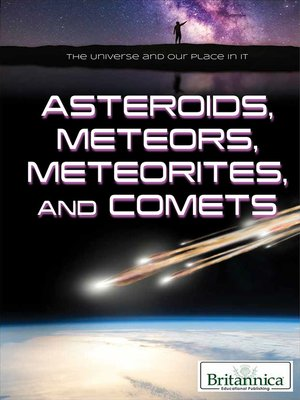 cover image of Asteroids, Meteors, Meteorites, and Comets