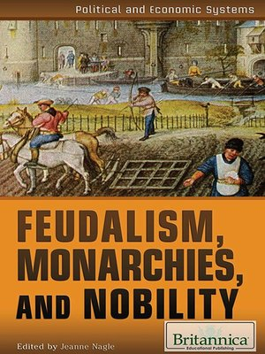 cover image of Feudalism, Monarchies, and Nobility