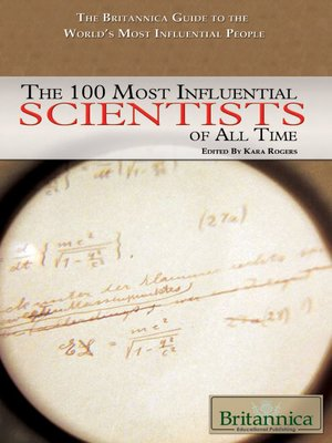 cover image of The 100 Most Influential Scientists of All Time