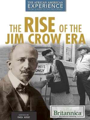 cover image of The Rise of the Jim Crow Era