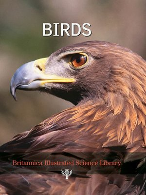 cover image of Britannica Illustrated Science Library: Birds