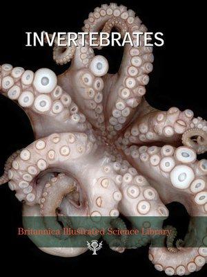 cover image of Britannica Illustrated Science Library: Invertebrates