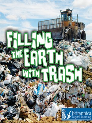 cover image of Filling the Earth with Trash