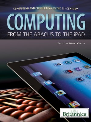 cover image of Computing: From the Abacus to the iPad