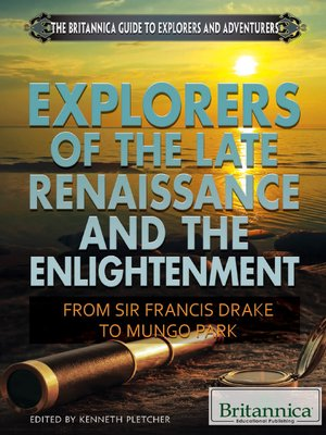 cover image of Explorers of the Late Renaissance and the Enlightenment