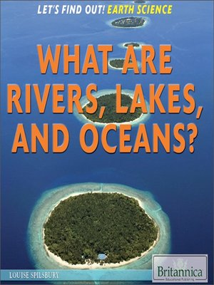 cover image of What Are Rivers, Lakes, and Oceans?