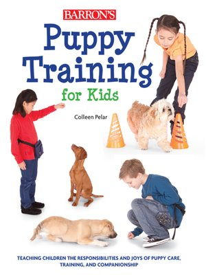 Barrons educational series incpublisher overdrive rakuten cover image of puppy training for kids fandeluxe Choice Image