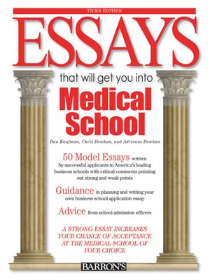 Essay get into medical school that will