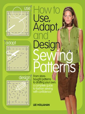 How To Use Adapt And Design Sewing Patterns Pdf