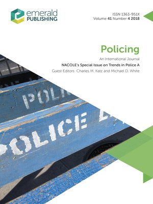 cover image of Policing: An International Journal, Volume 41, Issue 4