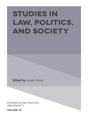 cover image of Studies in Law, Politics, and Society, Volume 73