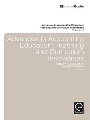 cover image of Advances in Accounting Education: Teaching and Curriculum Innovations, Volume 12