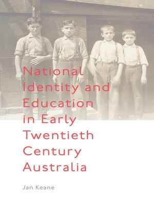 cover image of National Identity and Education in Early Twentieth Century Australia
