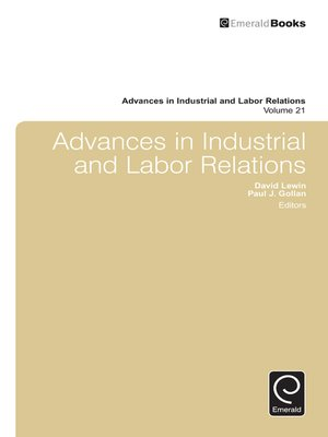 cover image of Advances in Industrial and Labor Relations, Volume 21