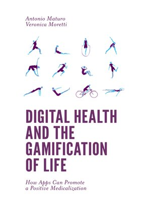 cover image of Digital Health and the Gamification of Life