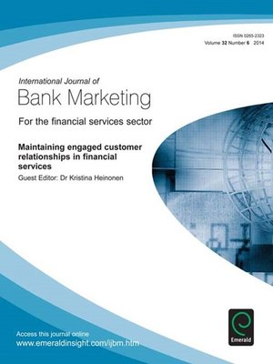 cover image of International Journal of Bank Marketing, Volume 32, Issue 6