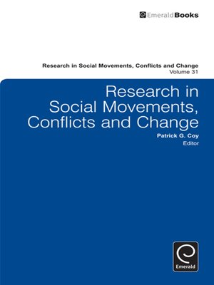 research in social movements conflicts and change Social change: social change, in  grounds—they could be refuted by a growing mass of research findings—and because of their  social movements and social change.
