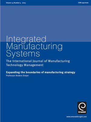 cover image of Integrated Manufacturing Systems, Volume 14, Issue 4